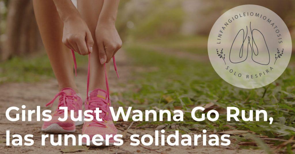 Girls Just Wanna Go Run