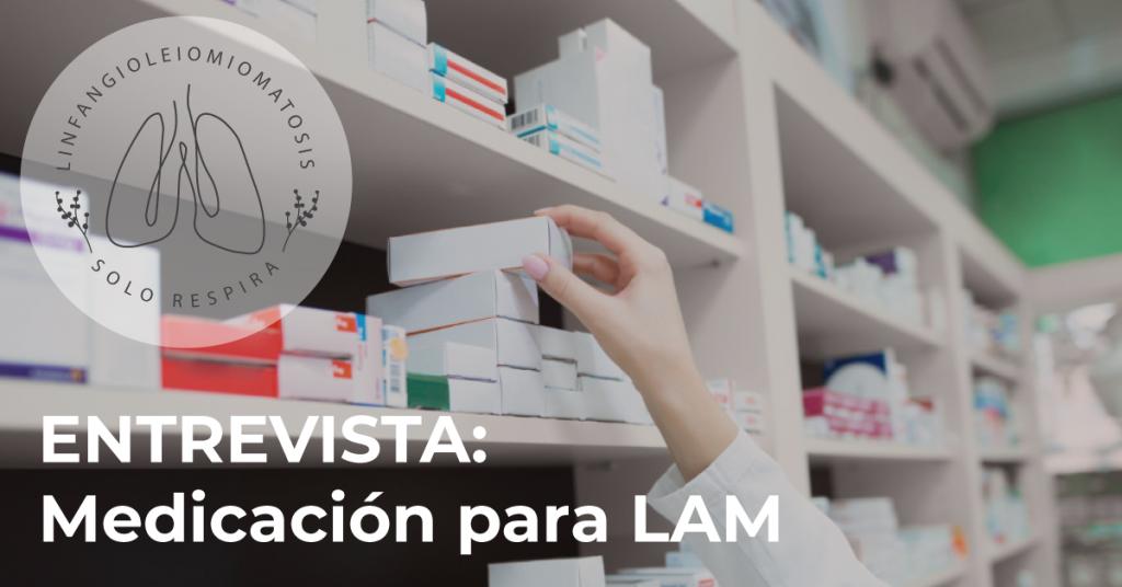 Medicación para LAM